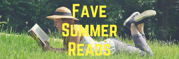 Fave Summer Reads